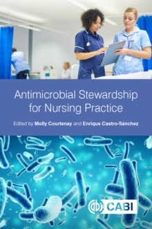 Antimicrobial Stewardship for Nursing Practice, PDF eBook