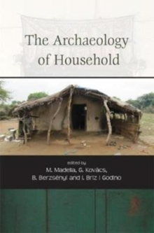 The Archaeology of Household, Paperback / softback Book