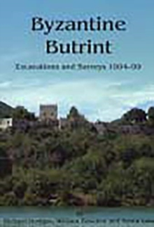 Byzantine Butrint : Excavations and Surveys 1994-99, Paperback / softback Book