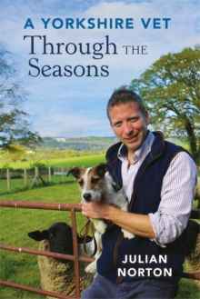 A Yorkshire Vet Through the Seasons, Paperback / softback Book
