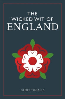 The Wicked Wit of England, Hardback Book