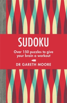Sudoku : Over 150 puzzles to give your brain a workout, Paperback / softback Book