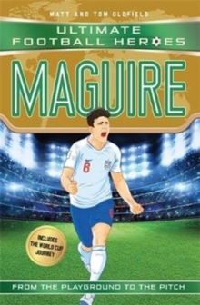 Maguire (Ultimate Football Heroes - International Edition) - includes the World Cup Journey!, Paperback / softback Book
