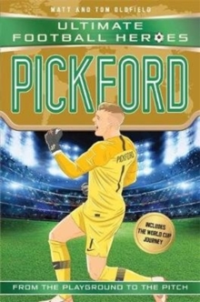 Pickford (Ultimate Football Heroes - International Edition) - includes the World Cup Journey!, Paperback / softback Book