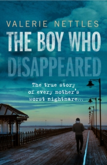 The Boy Who Disappeared, Paperback / softback Book