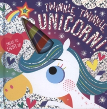 Twinkle, Twinkle, Unicorn!, Board book Book