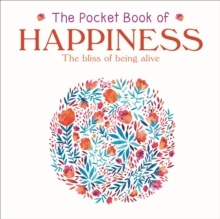 The Pocket Book of Happiness, Paperback / softback Book