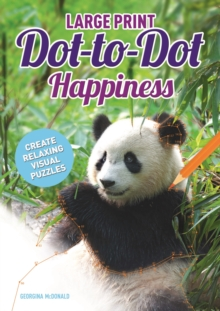 Large Print Dot-to-Dot Happiness, Paperback / softback Book