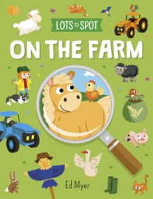 Lots to Spot: On the Farm, Paperback / softback Book
