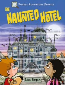 Puzzle Adventure Stories: The Haunted Hotel, Paperback / softback Book