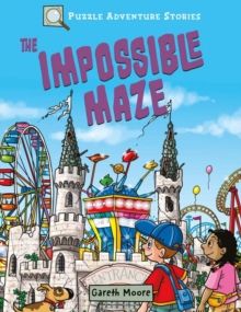 Puzzle Adventure Stories: The Impossible Maze, Paperback / softback Book