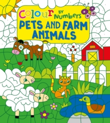 Colour by Numbers: Pets and Farm Animals, Paperback / softback Book