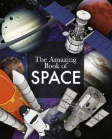 The Amazing Book of Space, Paperback / softback Book