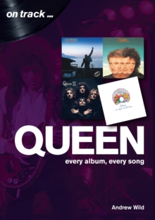 Queen: Every Album, Every Song  (On Track), Paperback / softback Book
