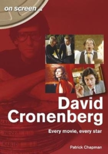 David Cronenberg: Every Movie, Every Star, Paperback / softback Book