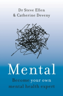 Mental : Everything You Never Knew You Needed to Know about Mental Health, Paperback / softback Book