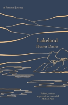 Lakeland : A Personal Journey, Paperback / softback Book