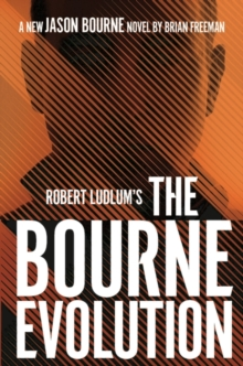 Robert Ludlum's(TM) The Bourne Evolution, EPUB eBook