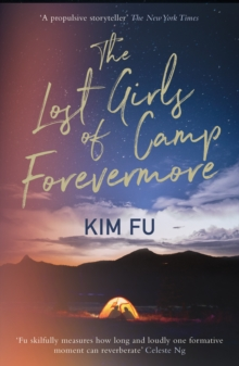 The Lost Girls of Camp Forevermore: Compelling campsite crime thriller, Paperback / softback Book