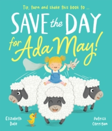 Save the Day for Ada May!, Paperback / softback Book