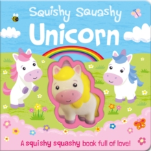 Squishy Squashy Unicorn, Board book Book