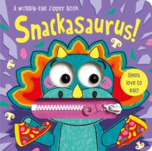 Snackasaurus!, Board book Book