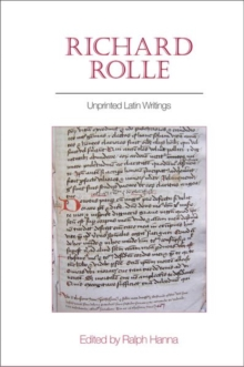 Richard Rolle : Unprinted Latin Writings, Hardback Book