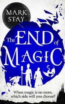 The End of Magic, Paperback / softback Book