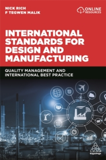 International Standards for Design and Manufacturing : Quality Management and International Best Practice, Paperback / softback Book