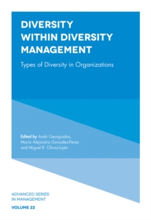 Diversity within Diversity Management : Types of Diversity in Organizations, Hardback Book