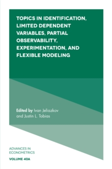 Topics in Identification, Limited Dependent Variables, Partial Observability, Experimentation, and Flexible Modeling, Hardback Book