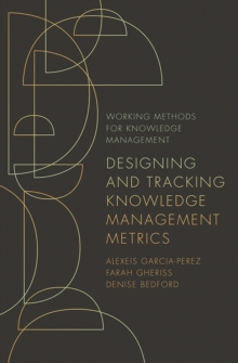Designing and Tracking Knowledge Management Metrics, Paperback / softback Book