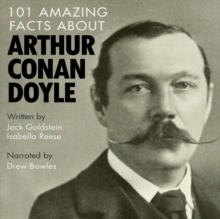 101 Amazing Facts about Arthur Conan Doyle, eAudiobook MP3 eaudioBook