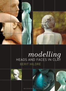 Modelling Heads and Faces in Clay, Paperback / softback Book