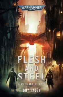 Flesh and Steel, Paperback / softback Book