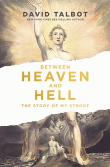 Between Heaven and Hell : The Story of My Stroke, EPUB eBook