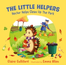 The Little Helpers: Hector Helps Clean Up the Park, Paperback / softback Book