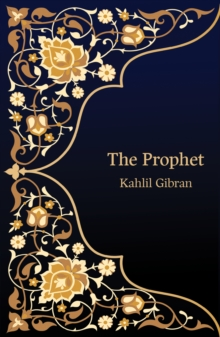 The Prophet (Hero Classics), EPUB eBook