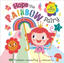 Hope The Rainbow Fairy: Supporting NHS Charities Together', Paperback / softback Book