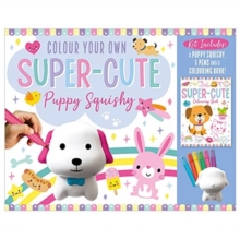 Colour Your Own Super-Cute Puppy Squishy, Toy Book