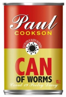 Can of Worms : A COVID-19 Poetry Diary, Paperback / softback Book