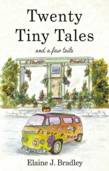 Twenty Tiny Tales : and a Few Tails, Paperback / softback Book