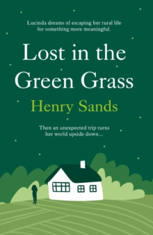 Lost in the Green Grass, Hardback Book