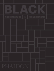 Black : Architecture in Monochrome, mini format, Hardback Book