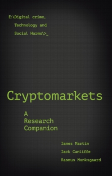 Cryptomarkets : A Research Companion, Paperback / softback Book