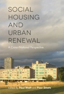Social Housing and Urban Renewal : A Cross-National Perspective, Paperback / softback Book
