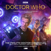 Doctor Who - The Twelfth Doctor Chronicles, CD-Audio Book