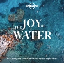 The Joy Of Water, Hardback Book