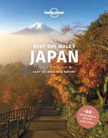 Lonely Planet Best Day Walks Japan, Paperback / softback Book