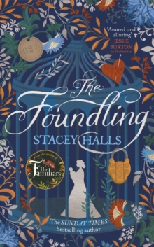 The Foundling : From the author of The Familiars, Sunday Times bestseller and Richard & Judy pick, Hardback Book
